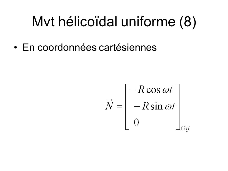 Mvt hélicoïdal uniforme (8)