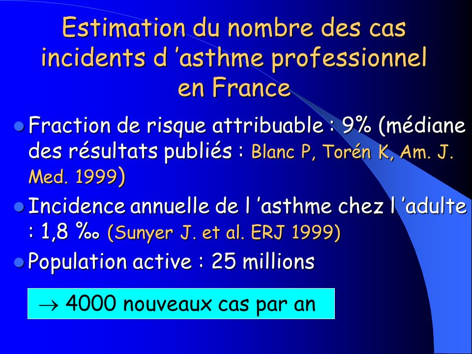 Estimation du nombre des cas incidents d 'asthme professionnel en France