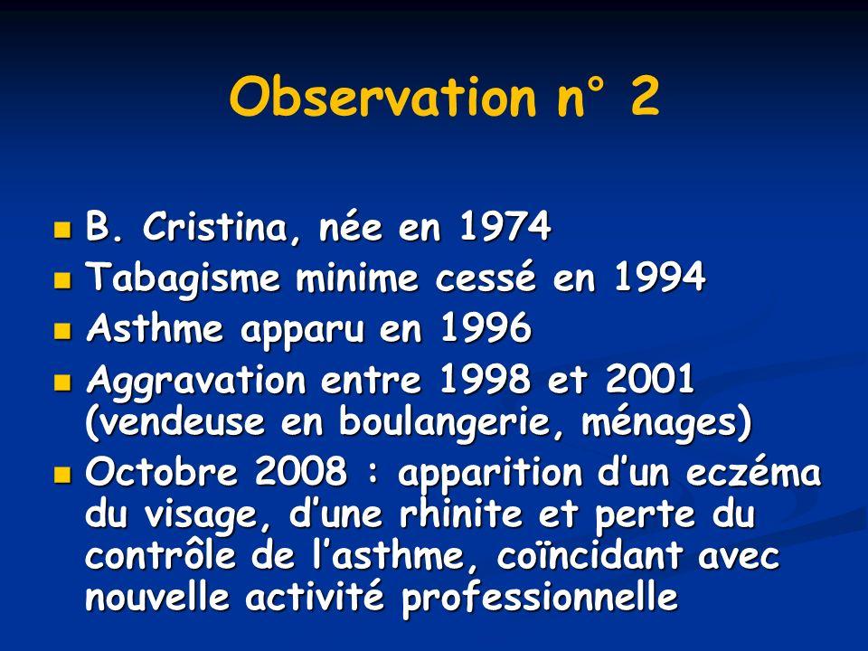 Observation n° 2 B. Cristina, née en 1974