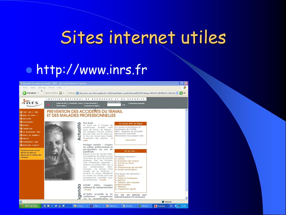 Sites internet utiles http://www.inrs.fr