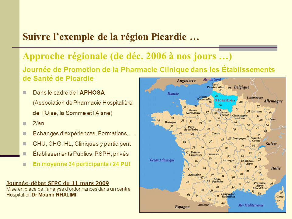 Suivre l'exemple de la région Picardie …