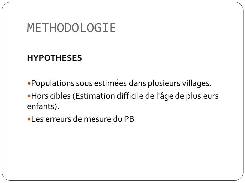 METHODOLOGIE HYPOTHESES