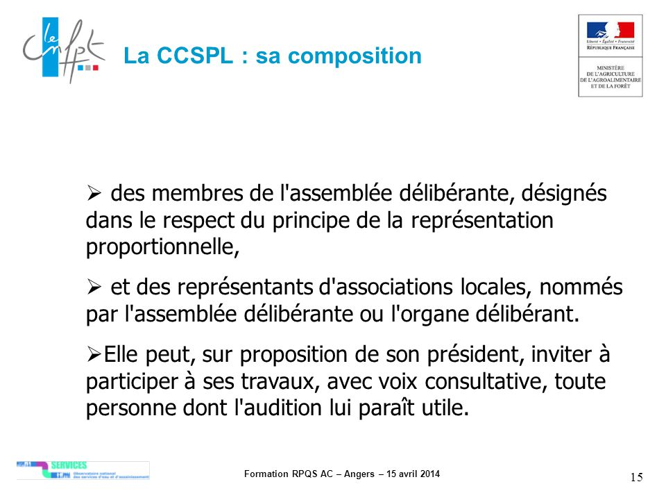 La CCSPL : sa composition