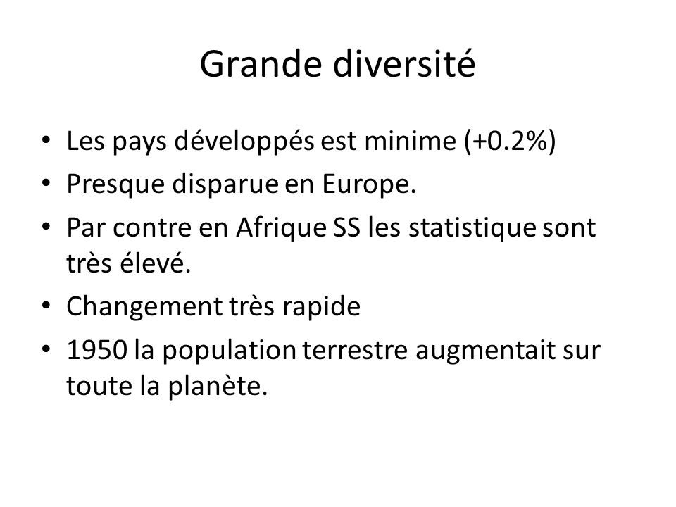 Grande diversité Les pays développés est minime (+0.2%)