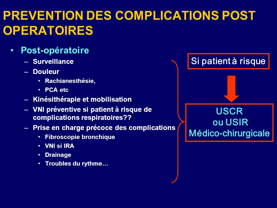 PREVENTION DES COMPLICATIONS POST OPERATOIRES