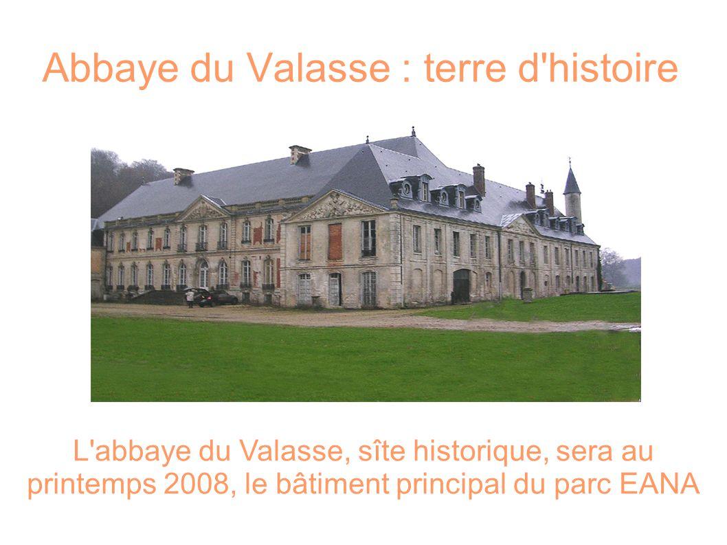 Abbaye du Valasse : terre d histoire