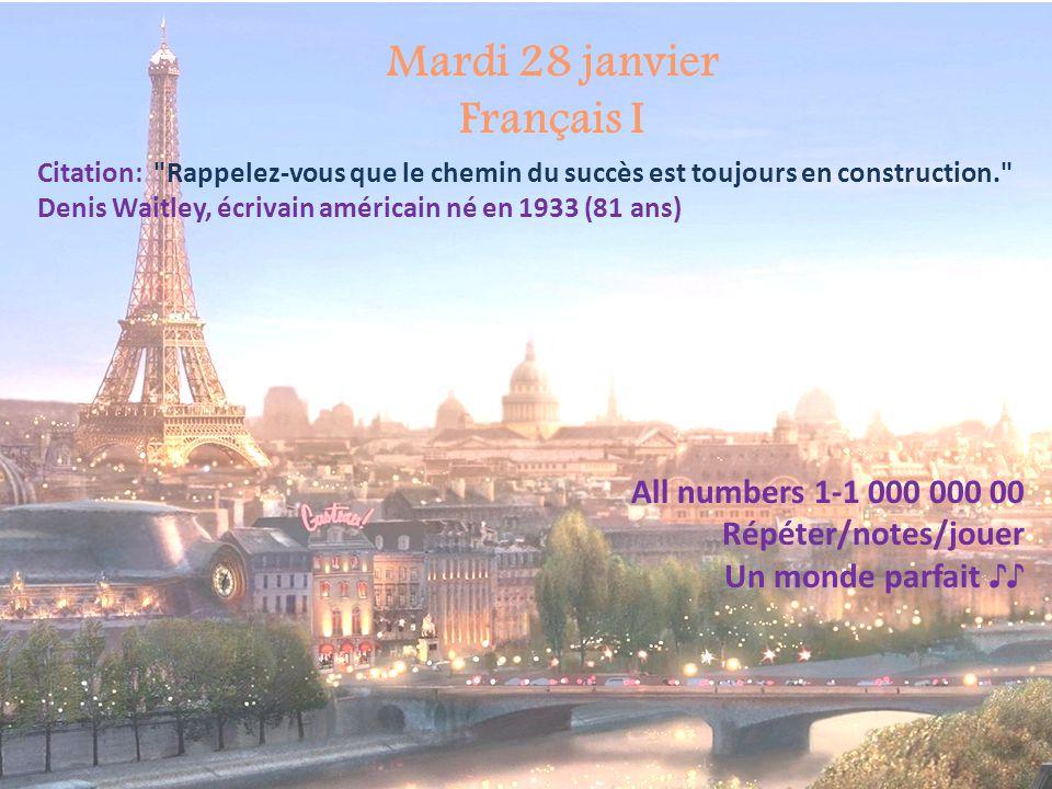 Mardi 28 janvier Français I