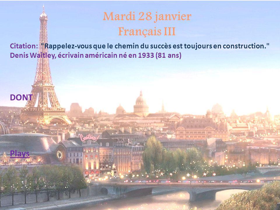 Mardi 28 janvier Français III