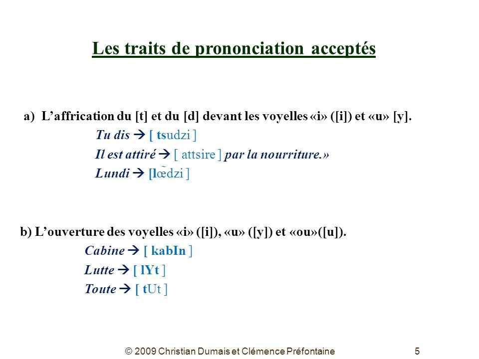 Les traits de prononciation acceptés