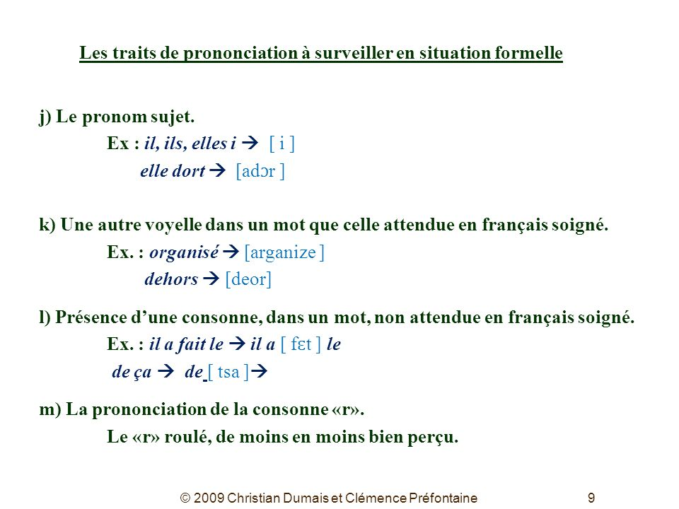 Les traits de prononciation à surveiller en situation formelle
