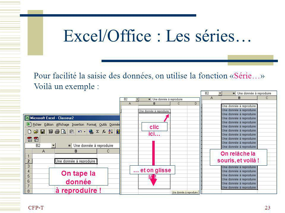 Excel/Office : Les séries…