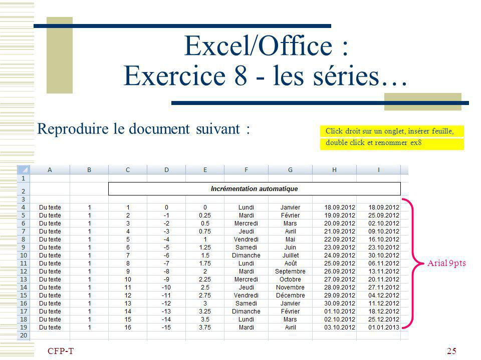 Excel/Office : Exercice 8 - les séries…