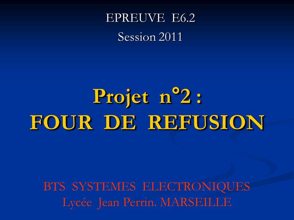 Projet n°2 : FOUR DE REFUSION