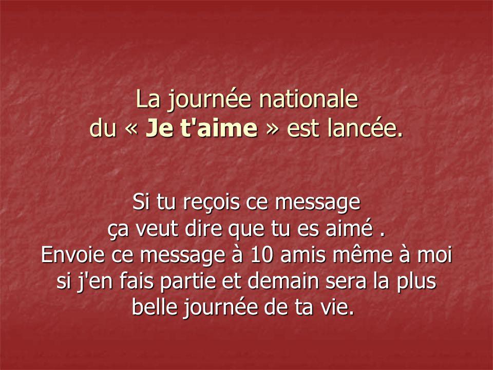 La journée nationale du « Je t aime » est lancée.