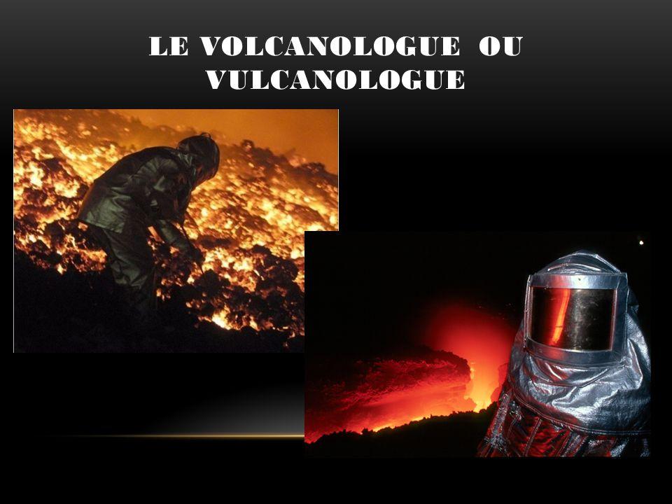 Le volcanologue ou Vulcanologue