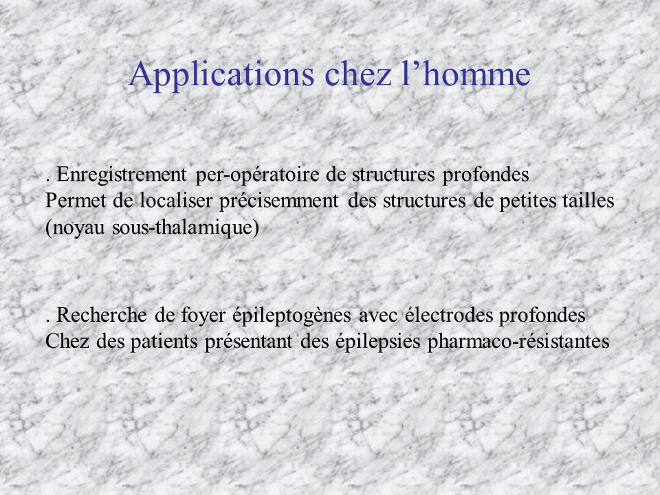 Applications chez l'homme