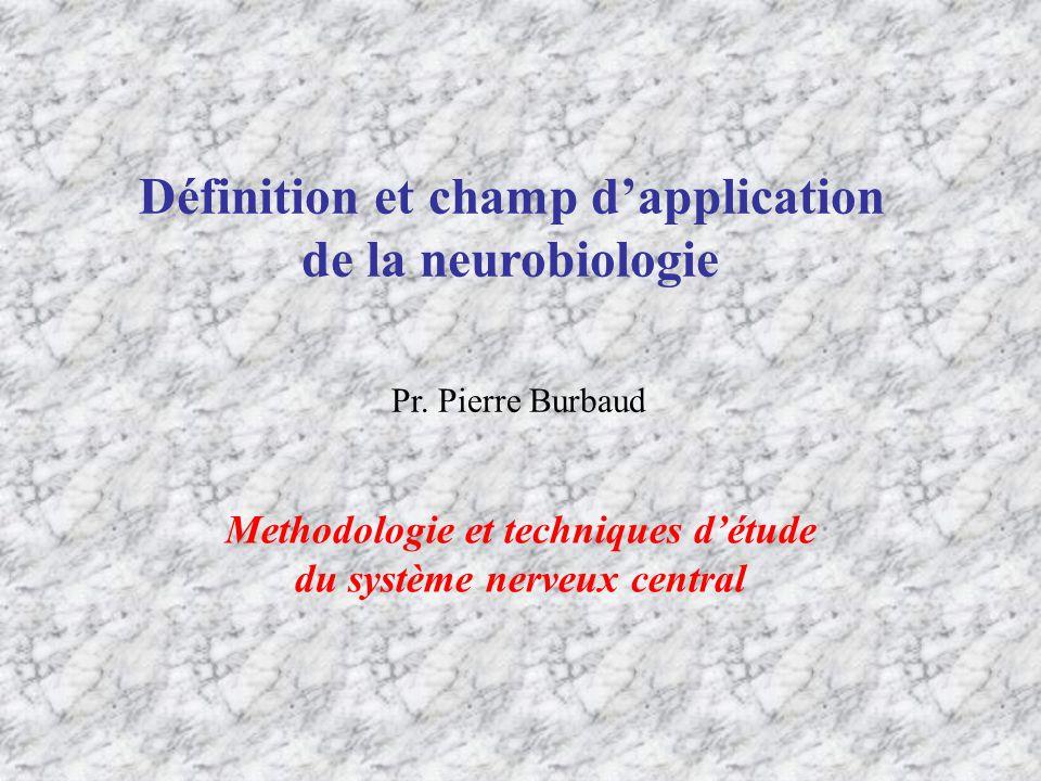 Définition et champ d'application Methodologie et techniques d'étude