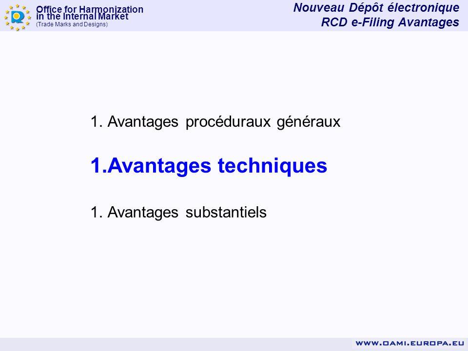 Avantages techniques Avantages procéduraux généraux