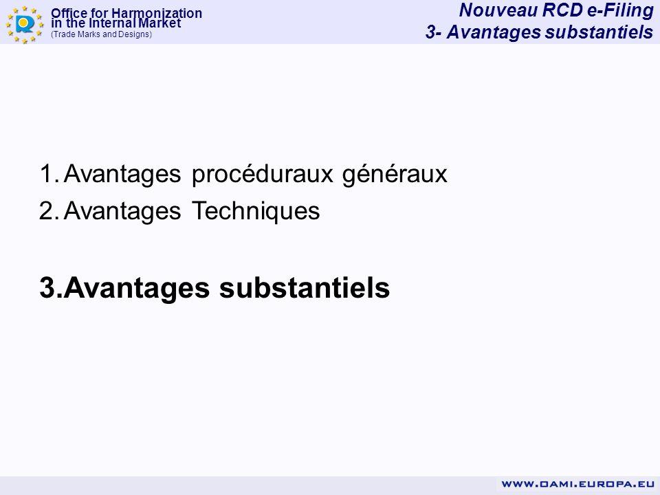 Nouveau RCD e-Filing 3- Avantages substantiels