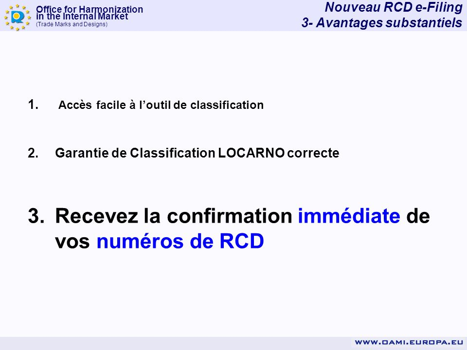 Recevez la confirmation immédiate de vos numéros de RCD