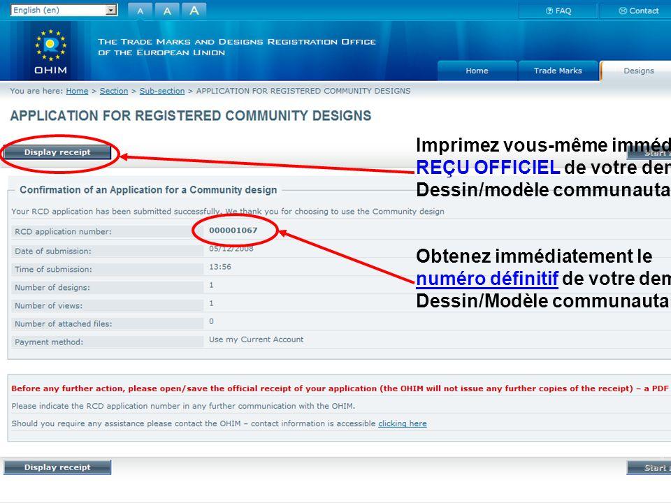 Imprimez vous-même immédiatement le REÇU OFFICIEL de votre demande de Dessin/modèle communautaire