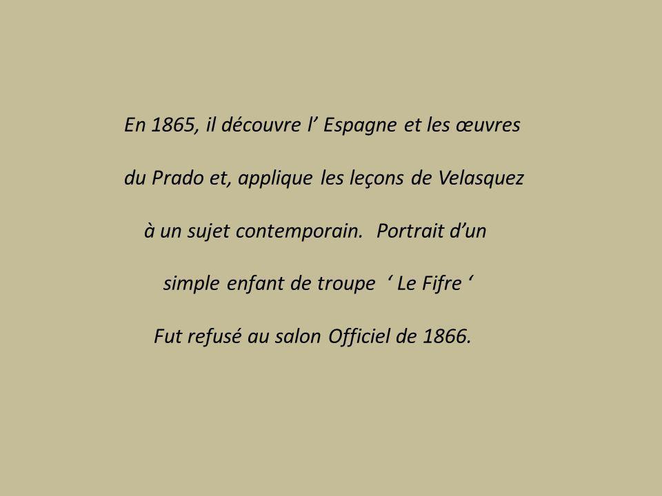 En 1865, il découvre l' Espagne et les œuvres