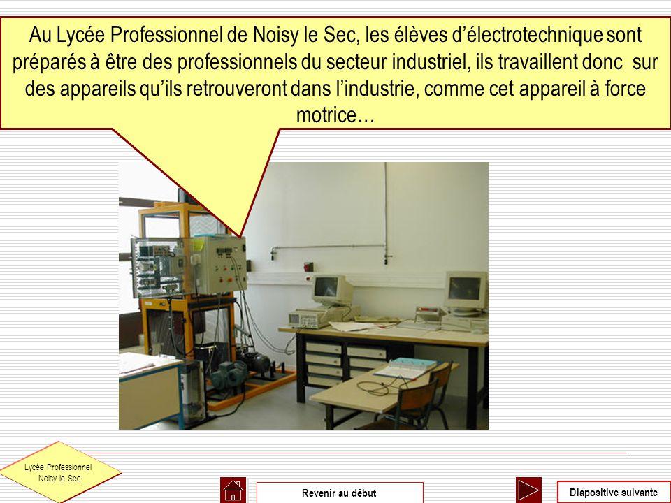 Au Lycée Professionnel de Noisy le Sec, les élèves d'électrotechnique sont préparés à être des professionnels du secteur industriel, ils travaillent donc sur des appareils qu'ils retrouveront dans l'industrie, comme cet appareil à force motrice…