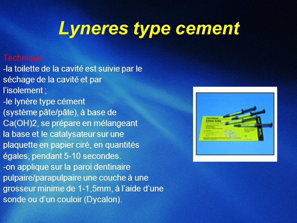 Lyneres type cement Technique :