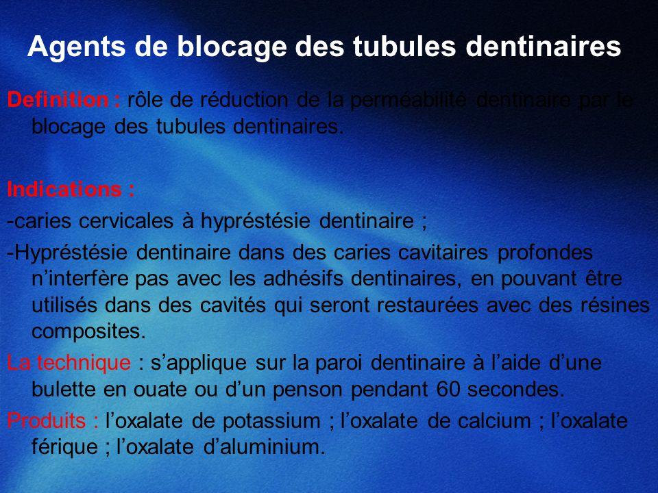 Agents de blocage des tubules dentinaires