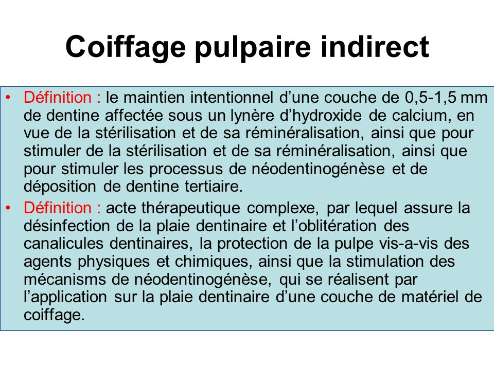 Coiffage pulpaire indirect