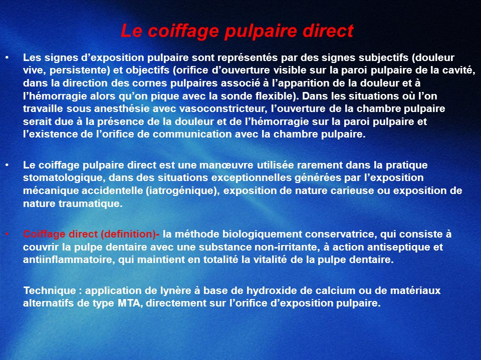 Le coiffage pulpaire direct