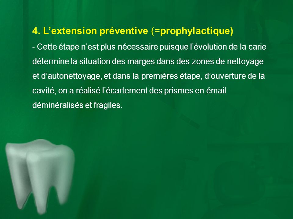 4. L'extension préventive (=prophylactique)