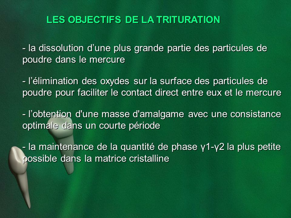LES OBJECTIFS DE LA TRITURATION