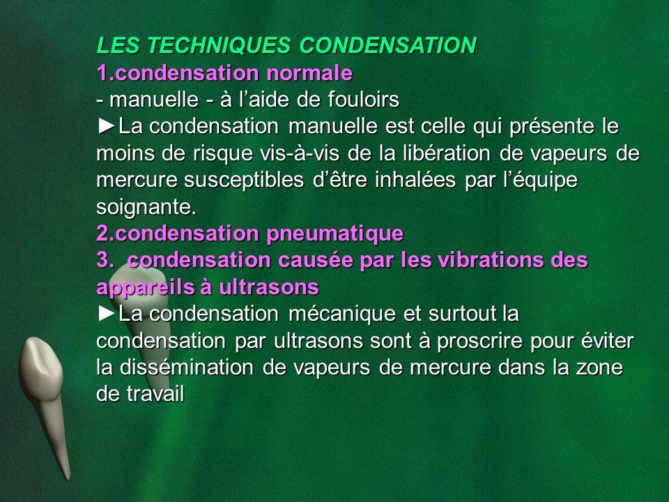 LES TECHNIQUES CONDENSATION