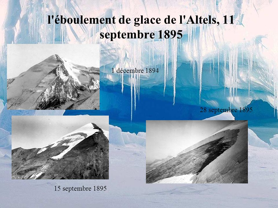 l éboulement de glace de l Altels, 11 septembre 1895