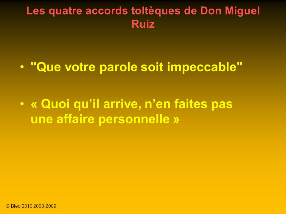 Les quatre accords toltèques de Don Miguel Ruiz