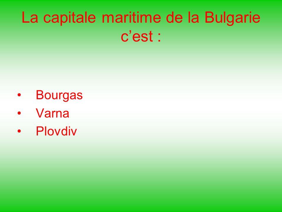 La capitale maritime de la Bulgarie c'est :