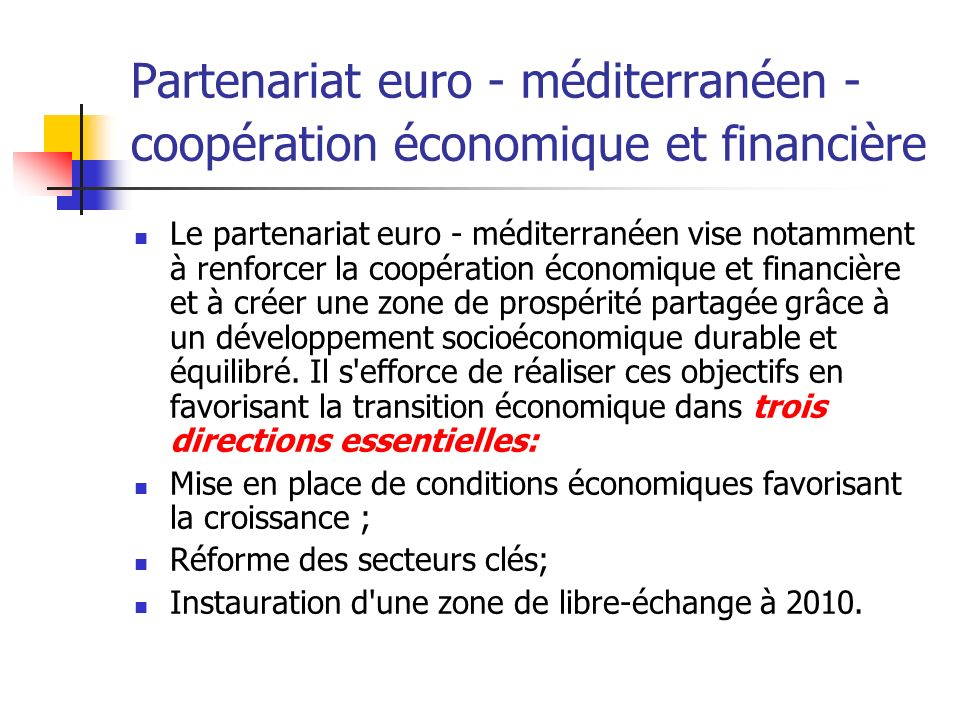 Partenariat euro - méditerranéen - coopération économique et financière