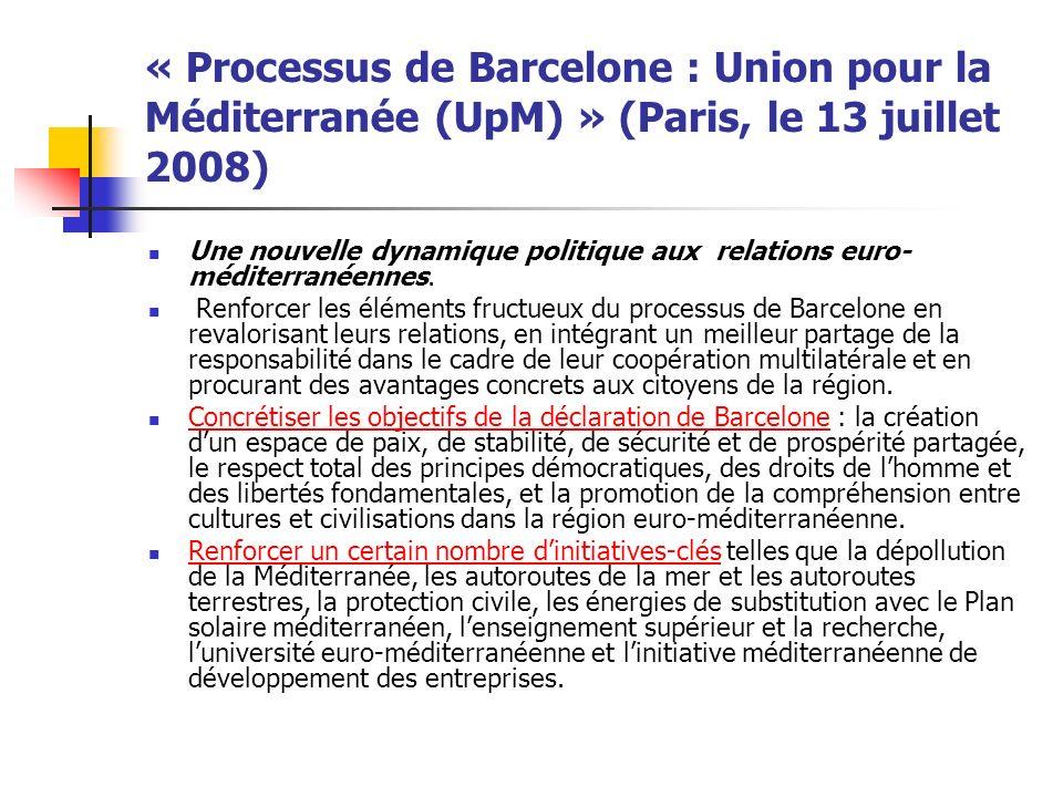 « Processus de Barcelone : Union pour la Méditerranée (UpM) » (Paris, le 13 juillet 2008)