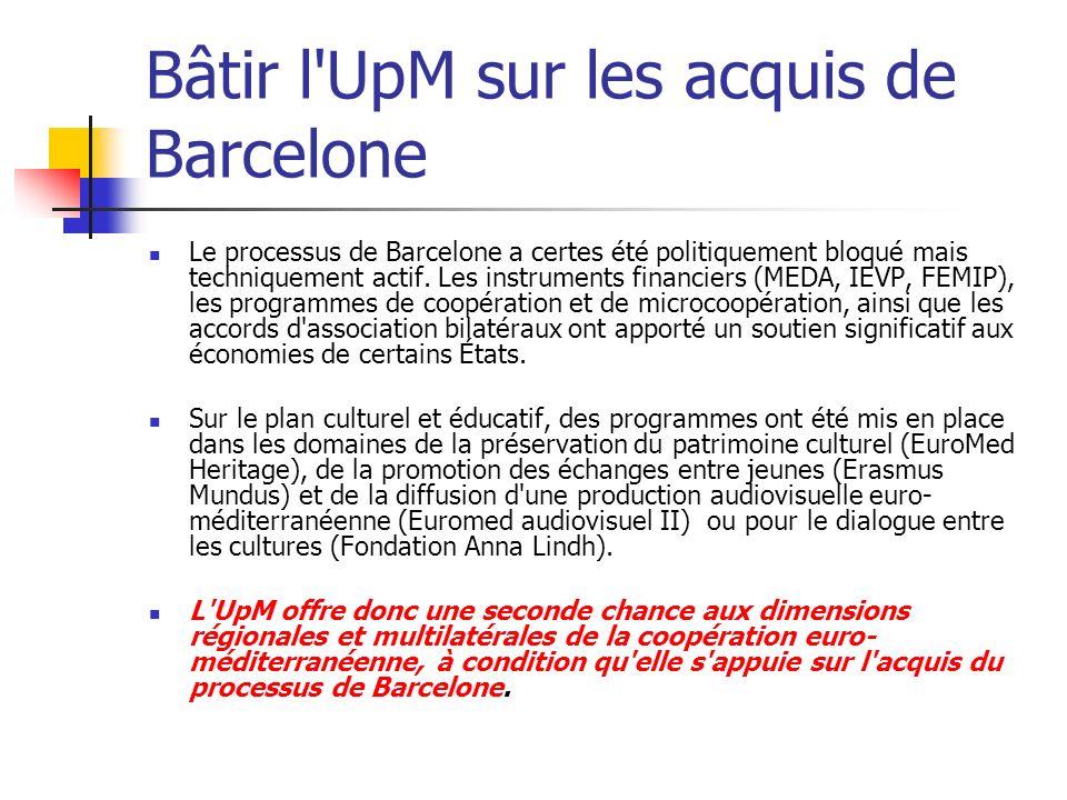 Bâtir l UpM sur les acquis de Barcelone