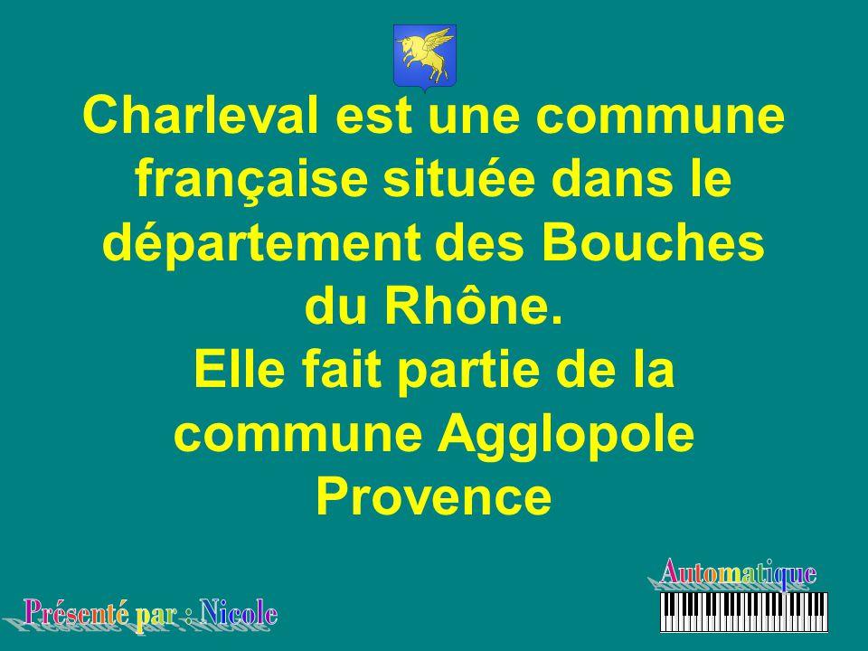 Charleval est une commune française située dans le département des Bouches du Rhône. Elle fait partie de la commune Agglopole Provence