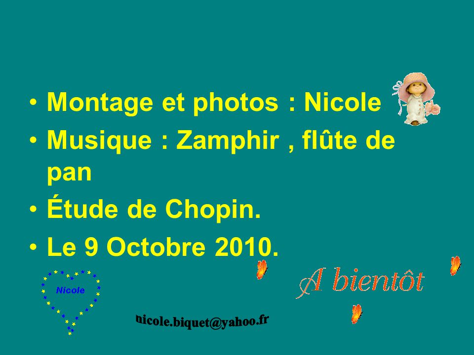 Montage et photos : Nicole Musique : Zamphir , flûte de pan