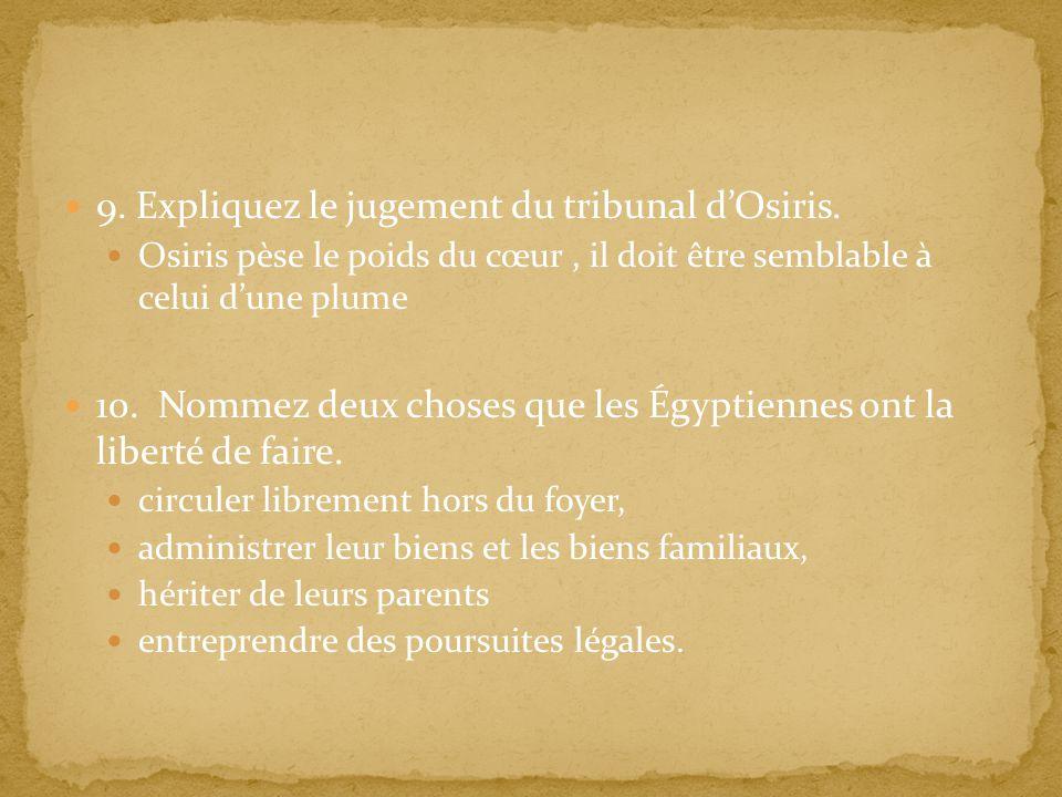 9. Expliquez le jugement du tribunal d'Osiris.