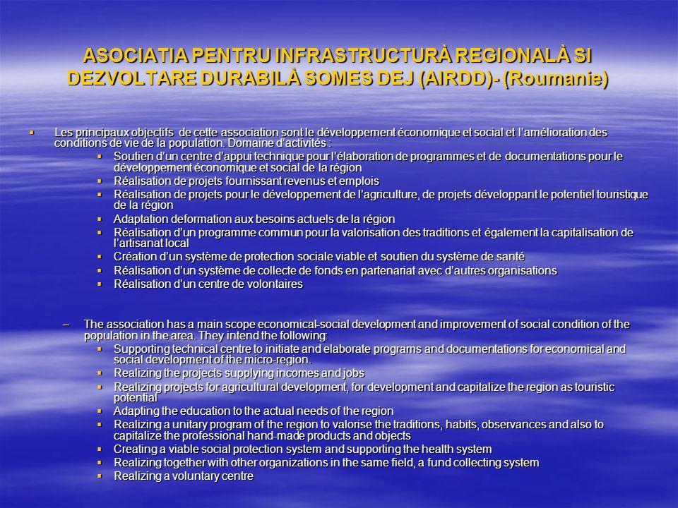 ASOCIATIA PENTRU INFRASTRUCTURÀ REGIONALÀ SI DEZVOLTARE DURABILÀ SOMES DEJ (AIRDD)- (Roumanie)