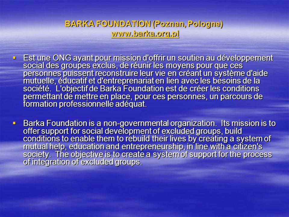 BARKA FOUNDATION (Poznan, Pologne) www.barka.org.pl