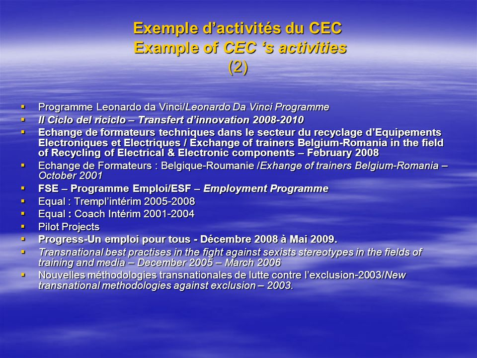 Exemple d'activités du CEC Example of CEC 's activities (2)