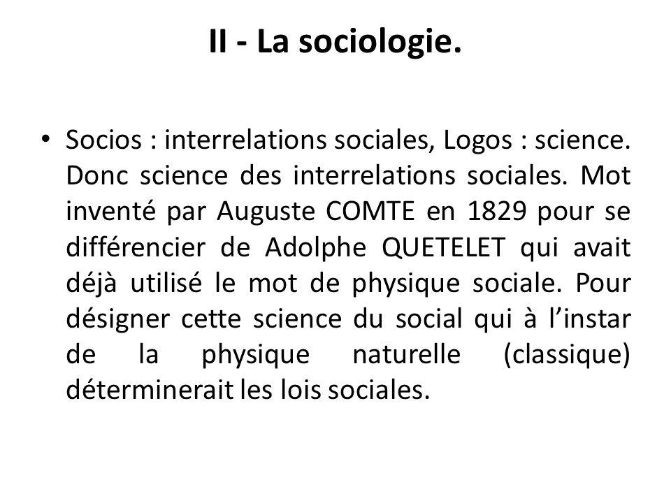 II - La sociologie.