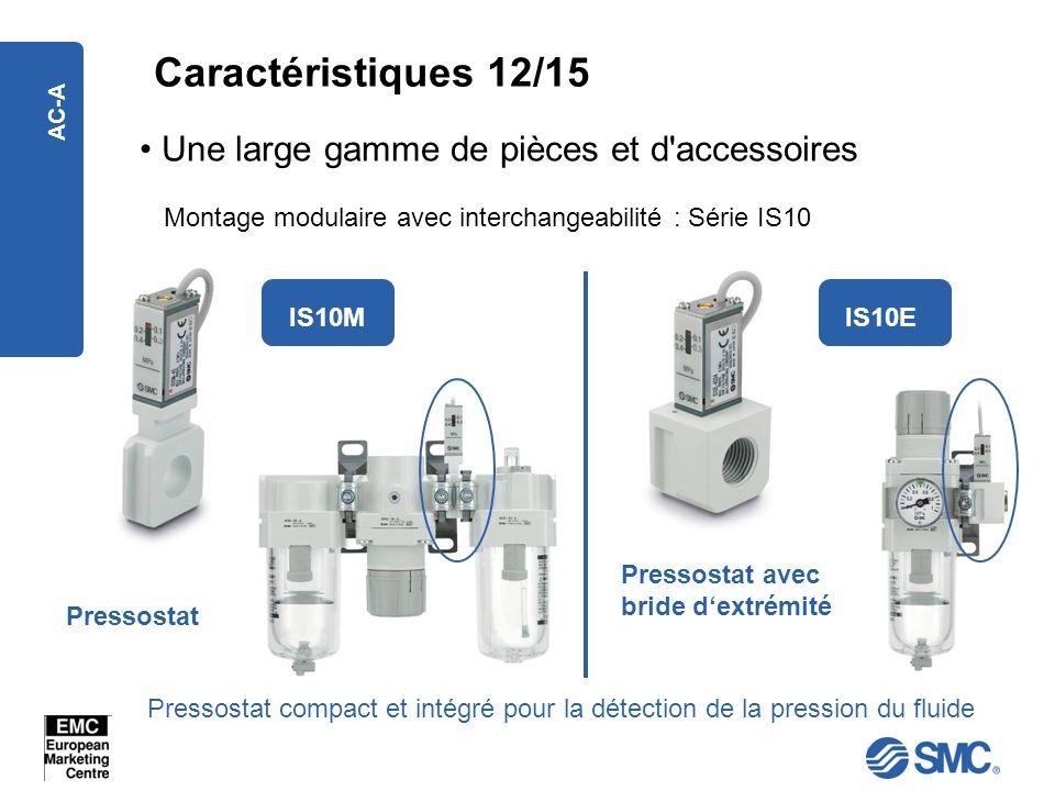 Caractéristiques 12/15 Une large gamme de pièces et d accessoires