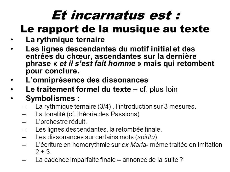 Et incarnatus est : Le rapport de la musique au texte