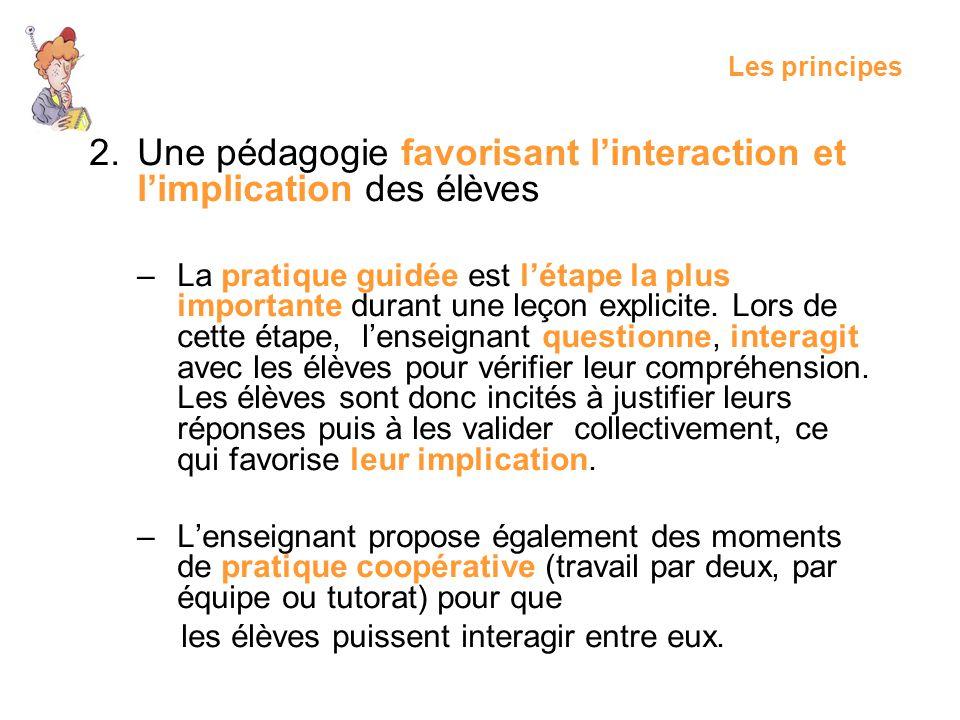 Une pédagogie favorisant l'interaction et l'implication des élèves